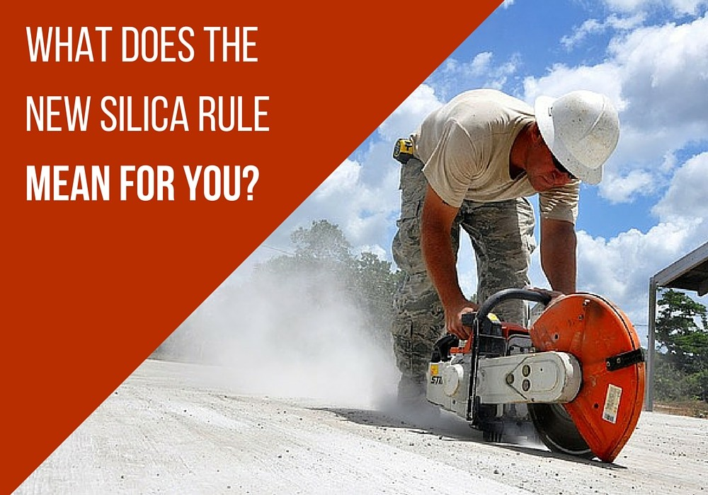 What Does OSHA's New Silica Rule Mean For You?