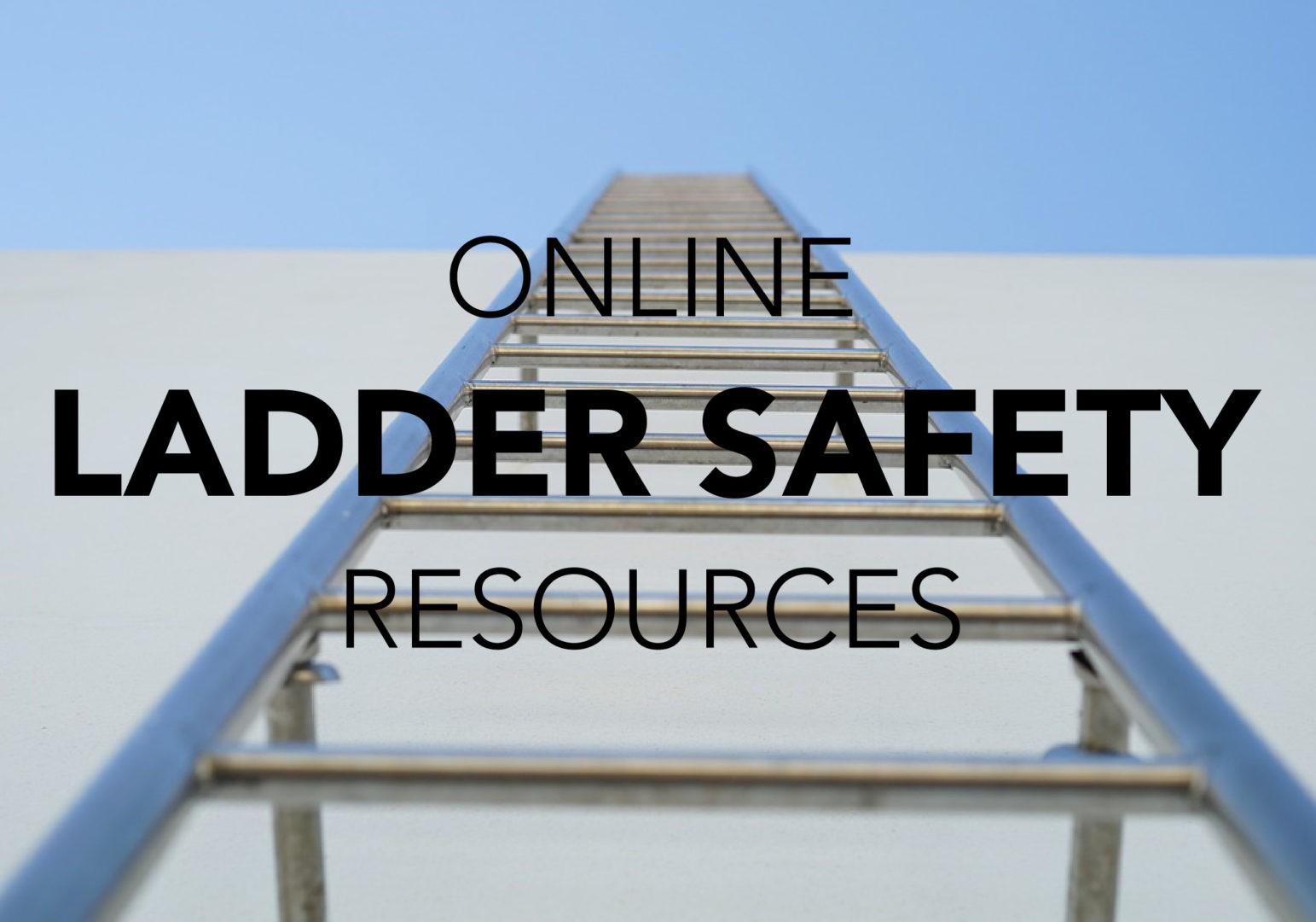 Online Ladder Safety Resources